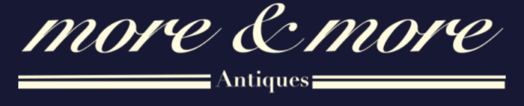 More & More Antiques